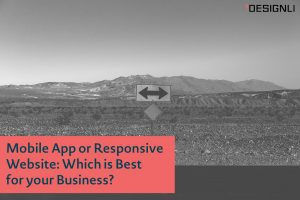 Mobile App or Responsive Website: Which is Best for your Business?
