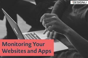 Monitoring Your Websites and Apps