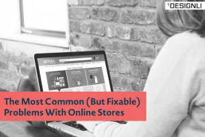 The Most Common (But Fixable) Problems With Online Stores