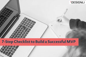 7-Step Checklist to Build a Successful MVP