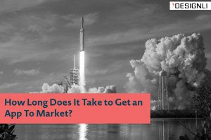 How Long Does It Take to Get an App To Market?